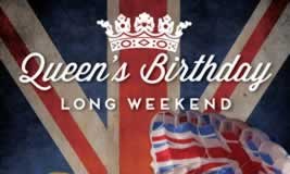 Queens Birthday Long Weekend (10th-13th June)